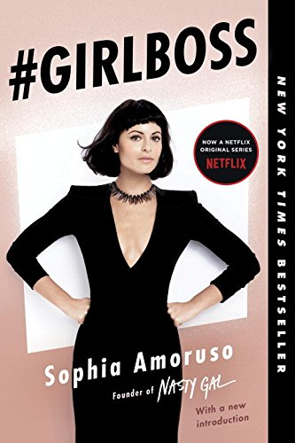 'Girlboss' By Sophia Amoruso